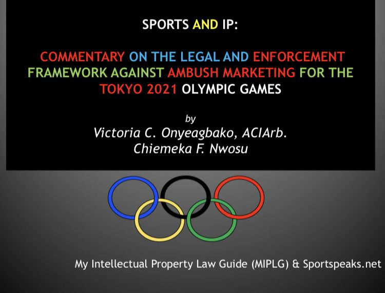 IP Radio - Sports and IP: Commentary on the Framework Against Ambush Marketing in Tokyo 2021. Copyright - My Intellectual Property Law Guide, September 28, 2020